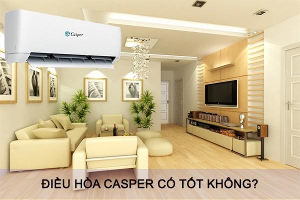 dieu-hoa-casper-co-tot-khong