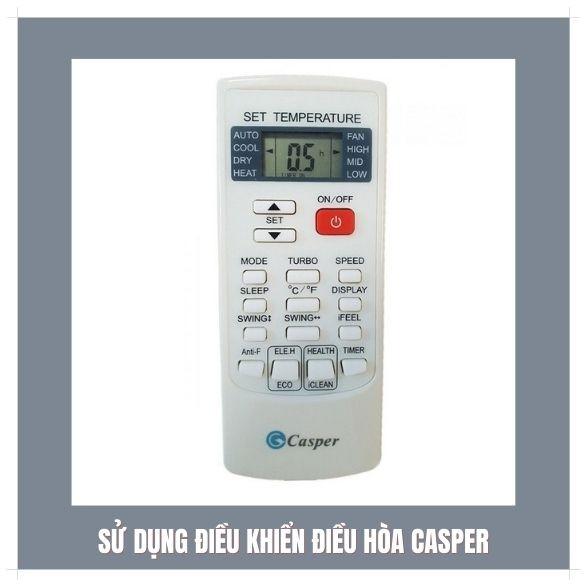 sử dụng điều khiển điều hòa casper