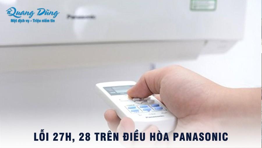 Lỗi 27H, 28H Điều Hòa Panasonic